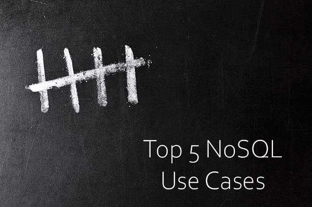 "Beyond ""Fast and Simple"": Top 5 Use Cases for NoSQL Database Technology"